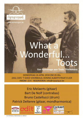 Ripspiqué Lier presenteert 'What a wonderful .... Toots'